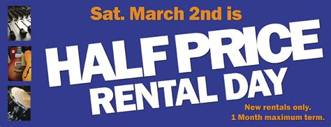 s day rental it s half price rental day this saturday