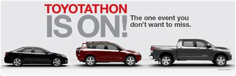 Toyota Thon Toyotathon Is On Banner Toyota Of The Black