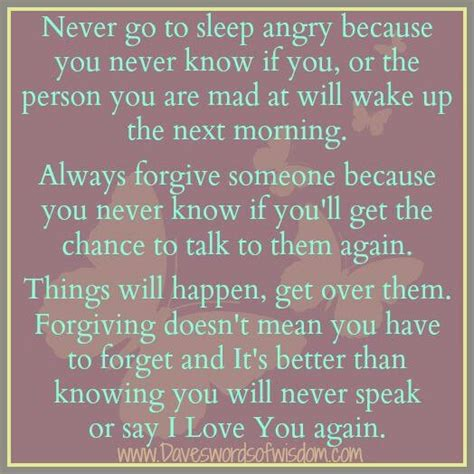 never go to bed angry quotes never go to bed mad hmmmmm pinterest