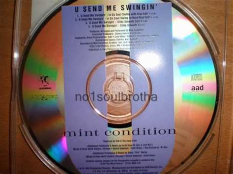 mint condition u send me swinging mint condition quot u send me swingin quot in da soul swing remix