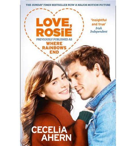 love rosie where rainbows end cecelia ahern 9780007538188