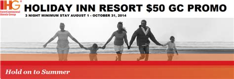 Holiday Inn Gift Card Promotion - ihg rewards club quot hold on to summer quot holiday inn resort promotion 50 visa gift card
