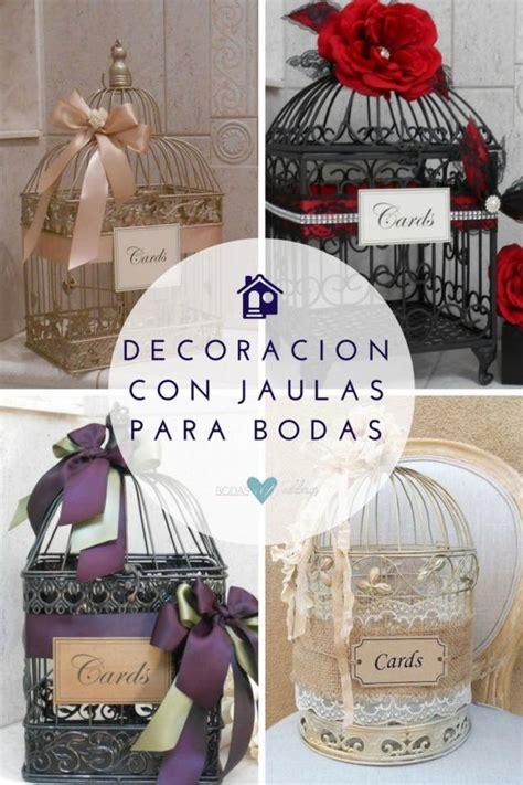 ideas para decorar con jaulas ideas con jaulas y faroles para bodas f 225 ciles de hacer