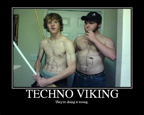 Techno Viking Meme - image 229034 technoviking know your meme