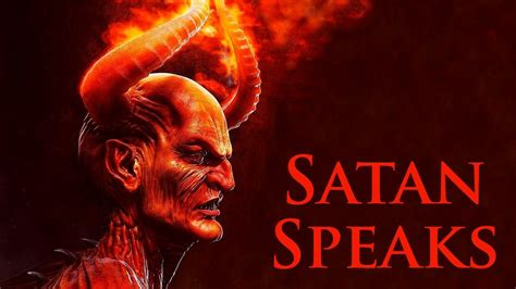 I Am Satan satan speaks a warning to us all