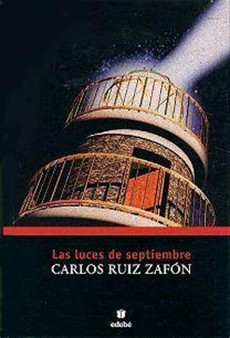 las luces de septiembre 8408171585 las luces de septiembre leelibros com biblioteca de sedice