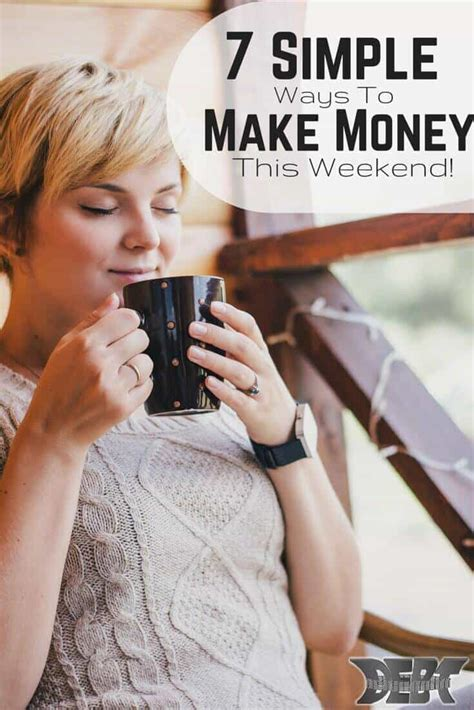 7 To This Weekend by 7 Simple Ways To Make Money This Weekend Debt Roundup
