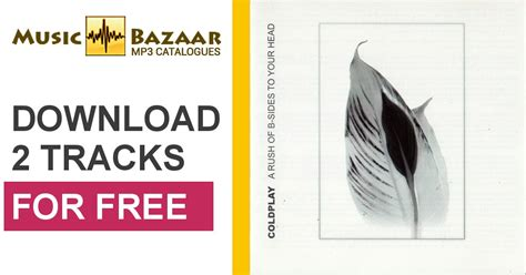 free download mp3 coldplay brothers and sisters a rush of b sides to your head coldplay mp3 buy full