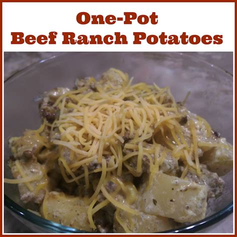 ranch beef one pot beef ranch potatoes recipe from val s kitchen