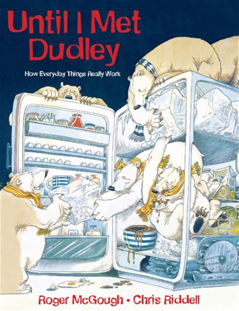 until i met dudley 1847803504 until i met dudley quarto kids books