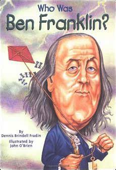benjamin franklin biography for students benjamin franklin biography best kids books