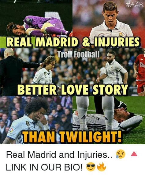 Real Madrid Meme - aar real madrid injuries troll football better love