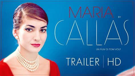 maria callas italiano maria by callas trailer ufficiale italiano youtube