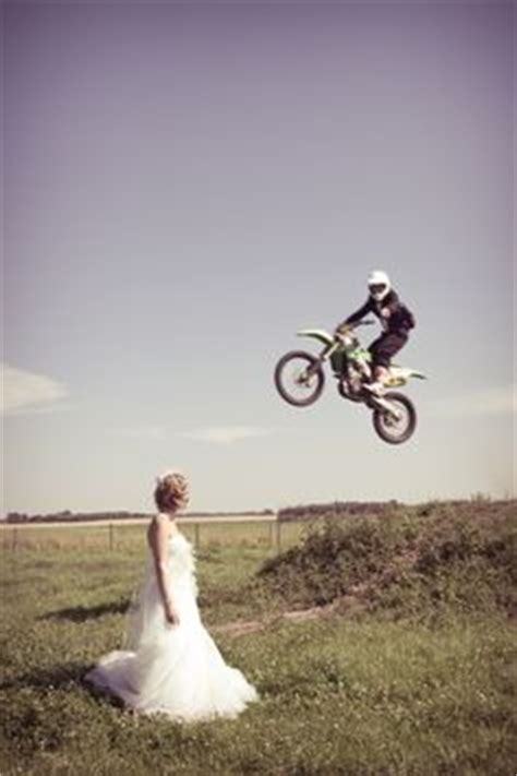 Im Back Danas Dirt by 1000 Images About Dirt Bikes And Weddings On