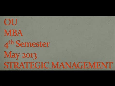 Mba 2nd Sem Important Questions Ou 2017 by Ou Mba 4th Semester Strategic Management May 2013 Question