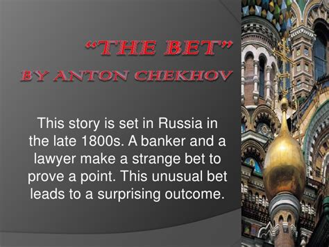 themes in chekhov s short stories quot the bet quot and anton chekhov