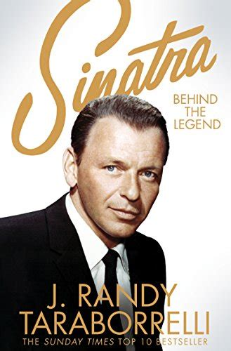 Sinatra The Legend sinatra the legend by j randy taraborrelli