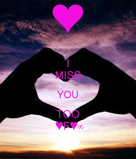 i miss you too images i miss you too f poster ll keep calm o matic