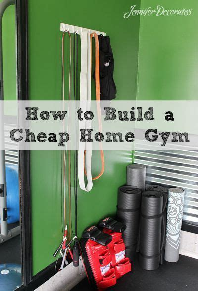 how to make a home gym today s creative life how to build a cheap home gym from jenniferdecorates