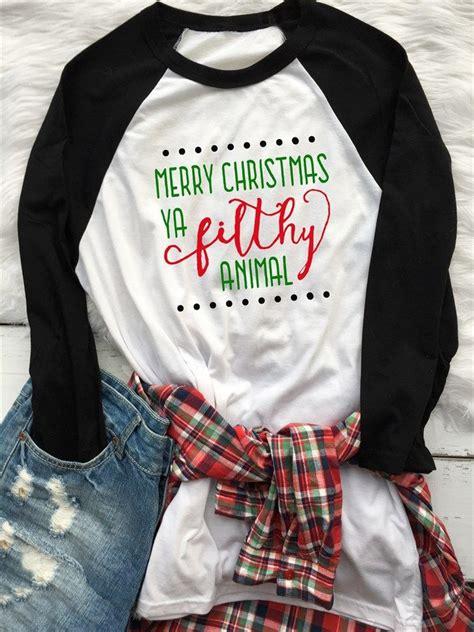 merry christmas ya filthy animal raglan xs xl vinyl shirts christmas shirts clothes