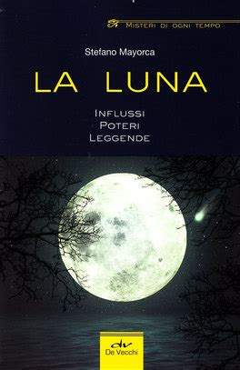 libro luna i luna nueva la luna stefano mayorca