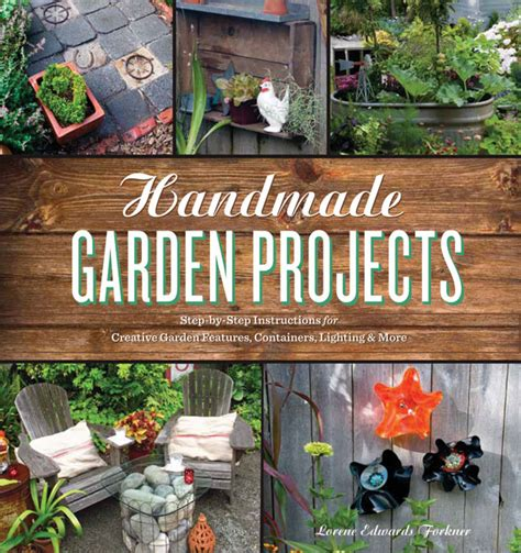 planting gardens in books handmade garden projects step by step for