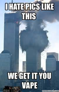 Offensive Memes - 9 11 vape