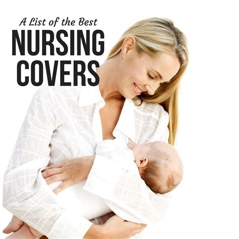 a list of the best nursing covers babyprepping