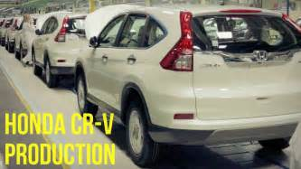 Honda Cr V Production by Honda Cr V Production