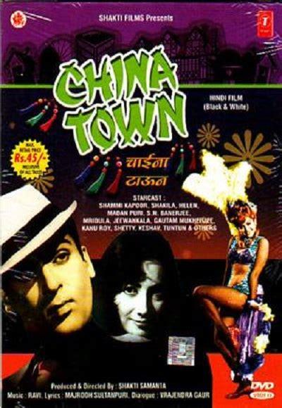 china film in hindi china town 1962 full movie watch online free