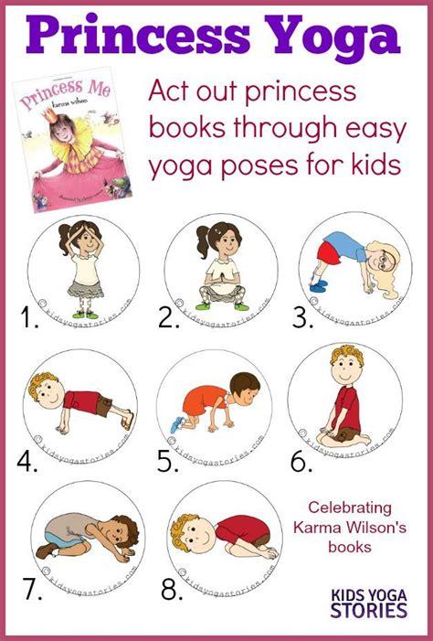 printable yoga poses for preschoolers princess yoga yoga poses kid yoga and for kids