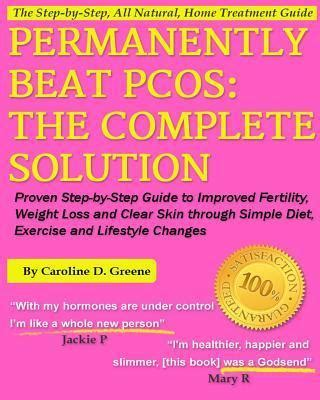 clear 7 steps to clear skin books permanently beat pcos the complete solution caoline d