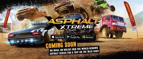 gameloft store apk gameloft is bringing asphalt xtreme and anarchy to the windows store mspoweruser