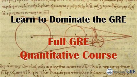 quantitative section gre full gre quantitative course