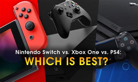 nintendo switch vs xbox one vs ps4 which is best news