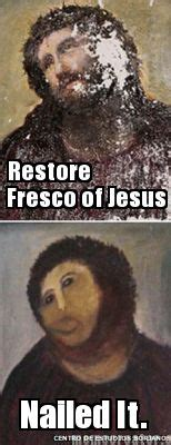 Fresco Jesus Meme - meme creator restore fresco of jesus nailed it