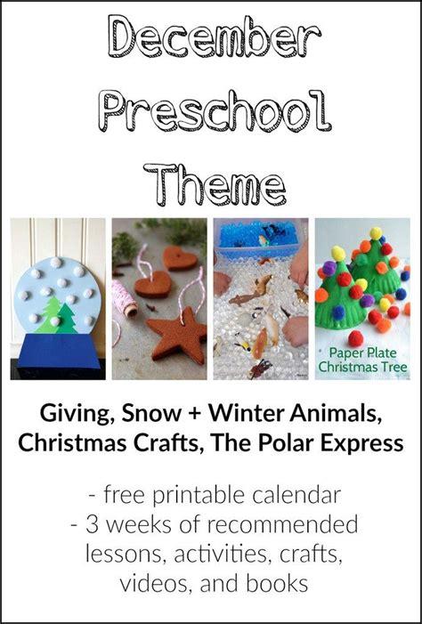 kindergarten themes december our december preschool theme preschool schedule and free