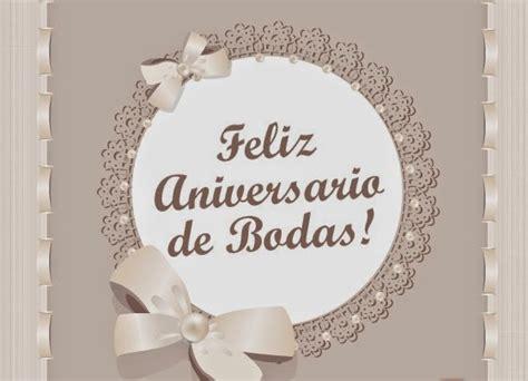 de aniversario de bodas imagui felicitaciones de boda ejemplos de feliz aniversario de boda