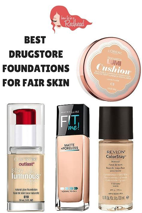 Top Drugstore Foundations For Fair Skin   Makeup For