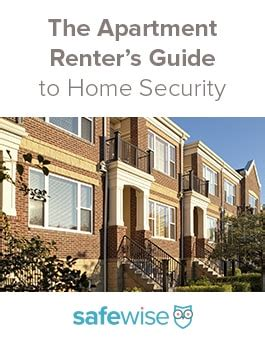apartment security and safety tips for renters from safewise