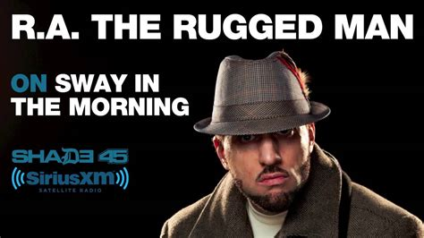 ra the rugged legends never die zip r a the rugged on sway in the morning