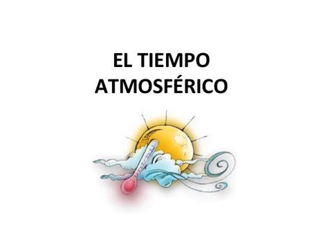 el tiempo the spanish vocabulary a1 el tiempo atmosf 201 rico
