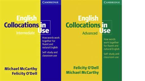 english collocations in use intermediate advanced