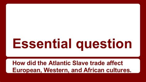 chapter 20 section 3 the atlantic slave trade answers 20 3 the atlantic slave trade 1st period