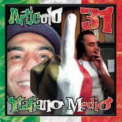 l italiano medio testo italiano medio articolo 31 tracklist copertina canzoni