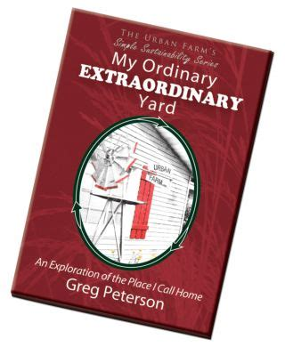 conversations with an ordinary extraordinary books book 1 my ordinary extraordinary yard urbanfarmu