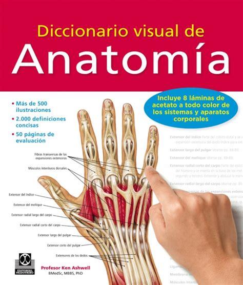 diccionario visual de trminos 8437634415 diccionario visual de anatom 205 a ken ashwell