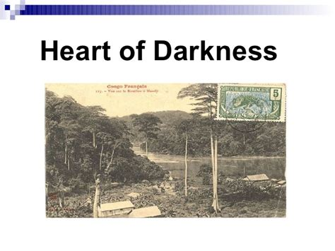 theme of heart of darkness slideshare human psyche in heart of darkness