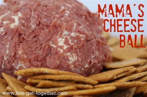 Mama s cheese ball best cheese ball ever great for new year s