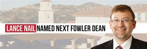 Fowler Mba Classes by Sdsu Fowler Welcomes Dean Lance Nail Metromba